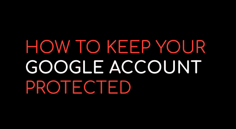 How to keep your Google account safe with recovery options