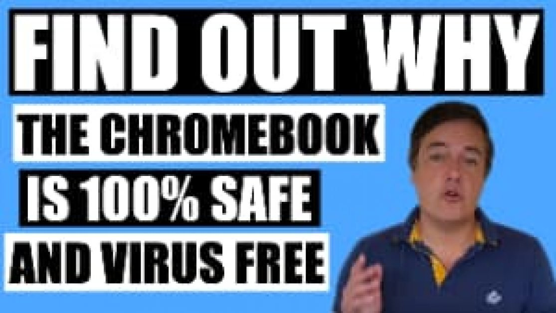 Video about why the Chromebook does not get viruses