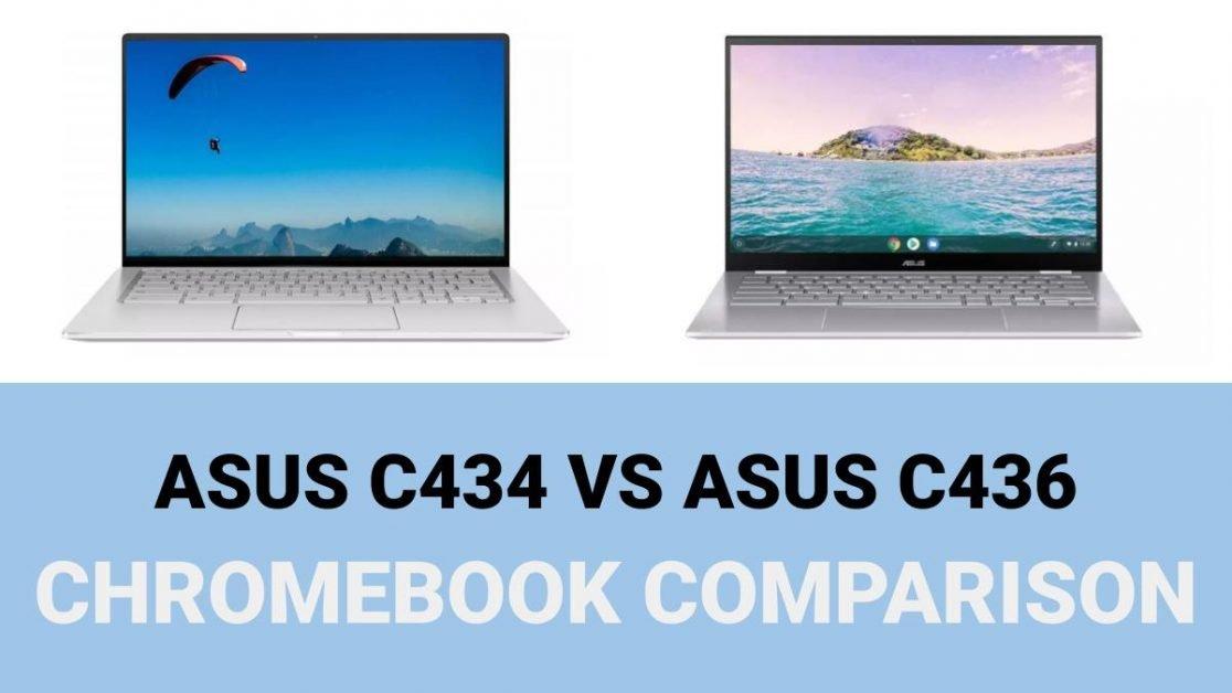 Asus C434 vs C436 Chromebook Comparison