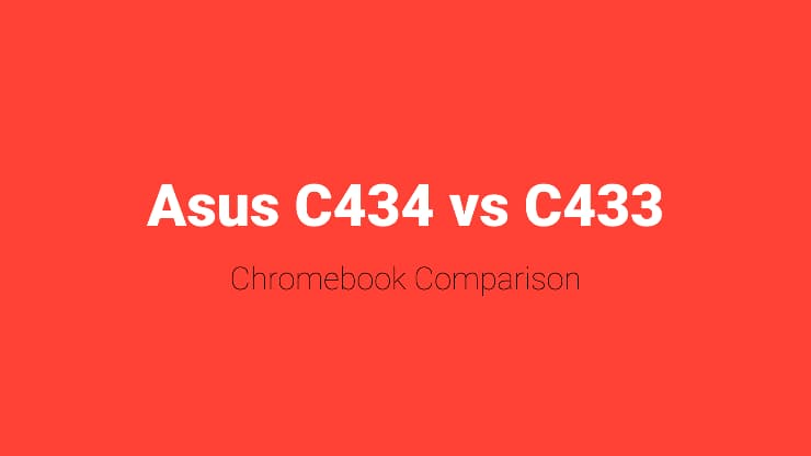 Asus C434 vs C433 Chromebook comparison