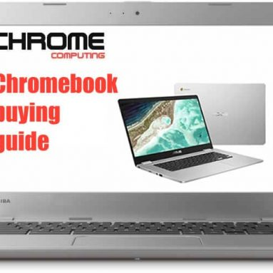 Chromebook buying guide – should I buy a Chromebook?