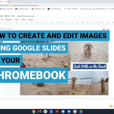 How to create and edit images using Google Slides on your Chromebook