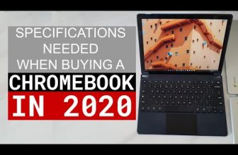 Specifications to look for when buying a Chromebook in 2020