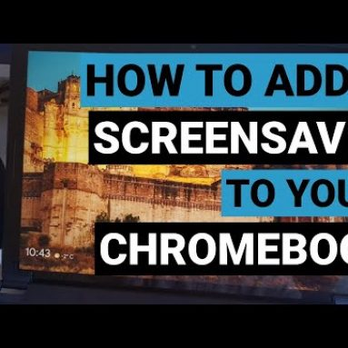 How to add a screensaver to your Chromebook