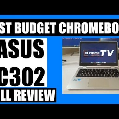 Why the Asus C302 makes a great budget Chromebook